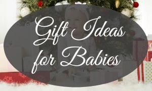 Christmas Gift Ideas For Babies & Toddlers