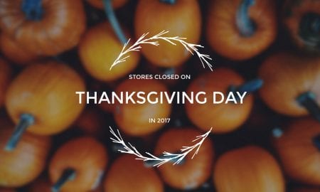 List of Stores Closed on Thanksgiving Day in 2017